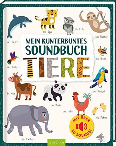 Mein kunterbuntes Soundbuch - Tiere: Mit über 50 Sounds | Hochwertiges Soundbuch mit realistischen Sounds für Kinder ab 24 Monaten