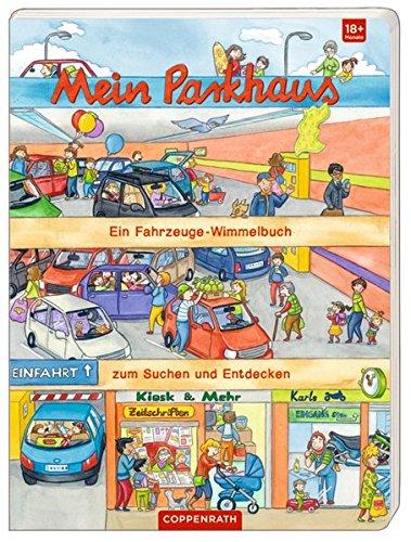 Mein Parkhaus: Ein Fahrzeuge-Wimmelbuch